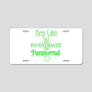 Keep Calm: Paranormal Aluminum License Plate