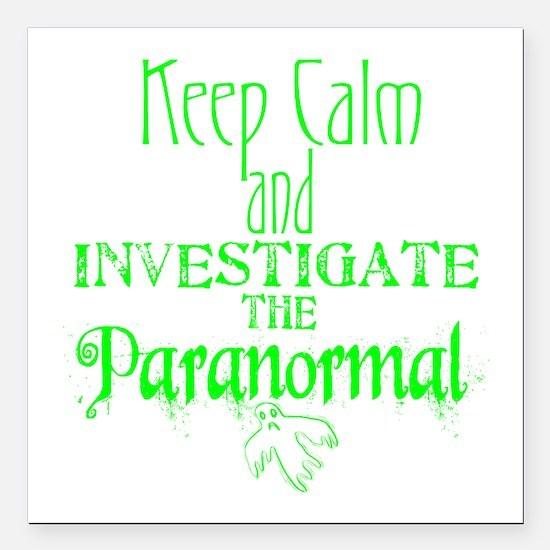 "Keep Calm: Paranormal Square Car Magnet 3"" x"