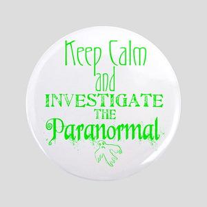 """Keep Calm: Paranormal 3.5"""" Button"""