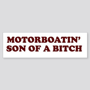 Motorboatin SOB Bumper Sticker