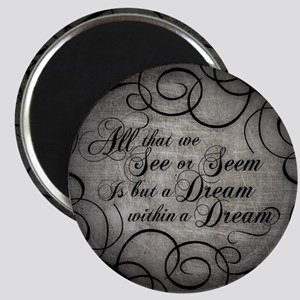 Dream Within A Dream Magnet
