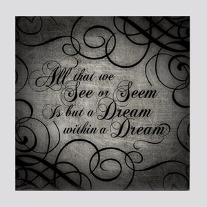 Dream Within A Dream Tile Coaster