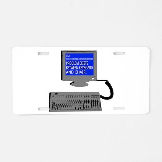 PEBKAC - ID10T Error Aluminum License Plate