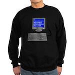 PEBKAC - ID10T Error Sweatshirt (dark)
