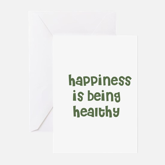 happiness is being healthy Greeting Cards (Packag