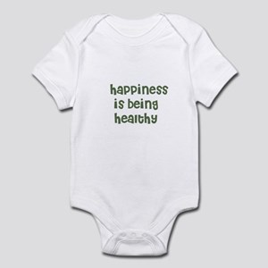 happiness is being healthy Infant Bodysuit