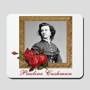 Pauline Cushman Mousepad