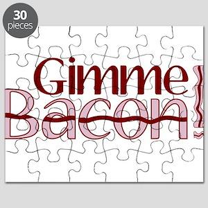 Gimme Bacon (Bacon Humor) Puzzle