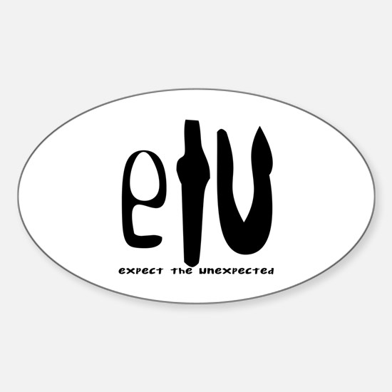 etu - expect the unexpected Oval Decal