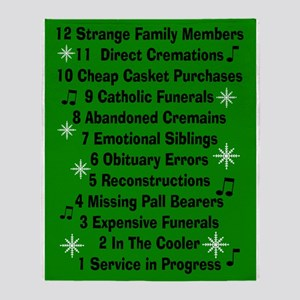 12 days if funeral home green Throw Blanket