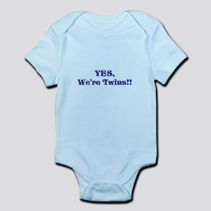 YES, We're Twins!!! Infant Bodysuit