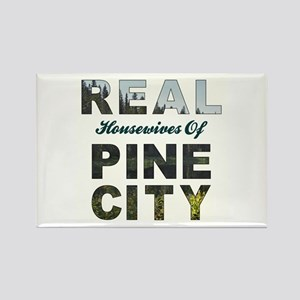 Real Housewives of Pine City Rectangle Magnet