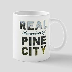Real Housewives of Pine City Mug