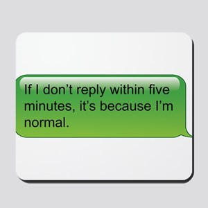 If I don't reply... text message Mousepad