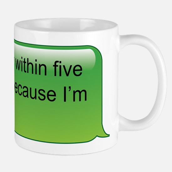 If I don't reply... text message Mug