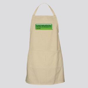 If I don't reply... text message Apron