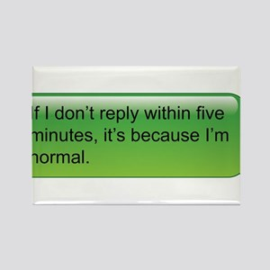 If I don't reply... text message Rectangle Magnet
