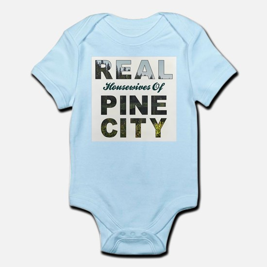 Real Housewives of Pine City Infant Bodysuit