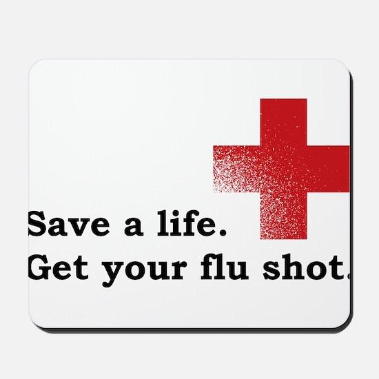 Get your flu shot Mousepad