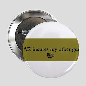 """Gun Insurance 2.25"""" Button"""
