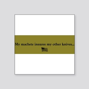 "Knife Insurance Square Sticker 3"" x 3"""