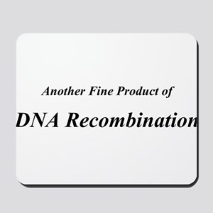 Another Fine Product of DNA Recombination Mousepad