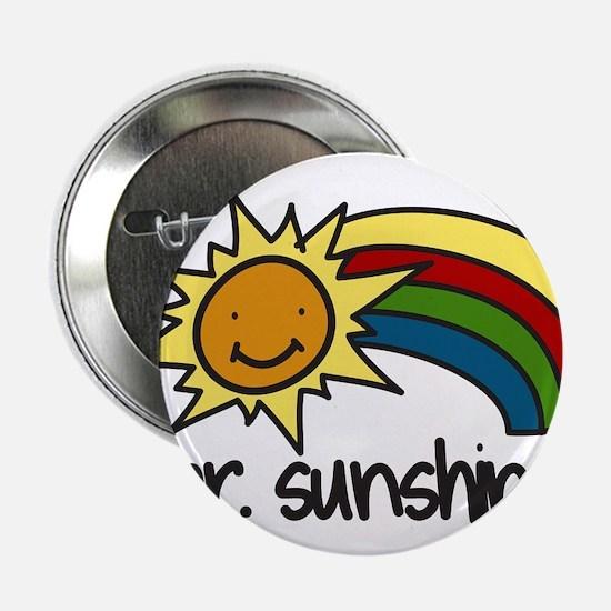"Mr. Sunshine 2.25"" Button"