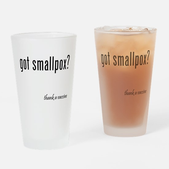 got smallpox? Drinking Glass