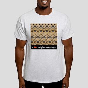 I Love Belgian Tervurens Light T-Shirt