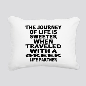 Traveled With Greek Life Rectangular Canvas Pillow