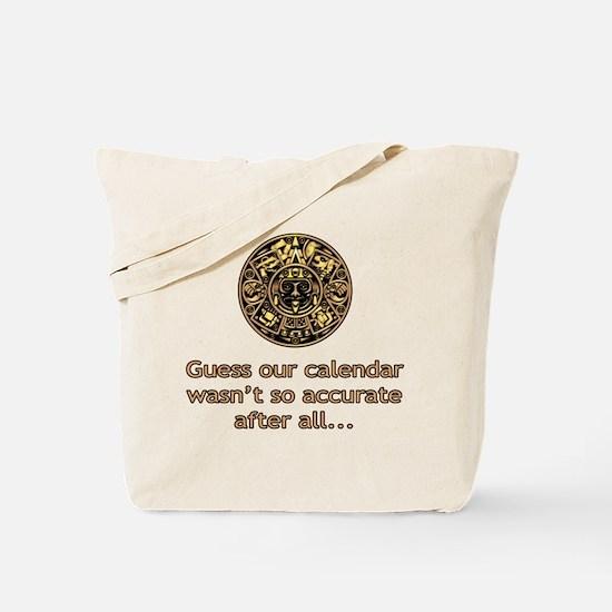 mayan calendar not so accurate vertical Tote Bag