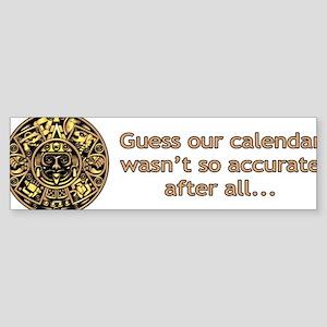 mayan calendar not so accurate horizontal Sticker