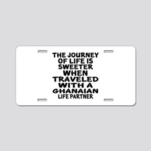 Traveled With Ghanaian Life Aluminum License Plate