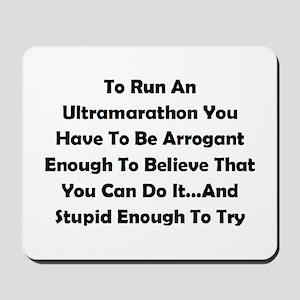Ultramarathon Saying Mousepad