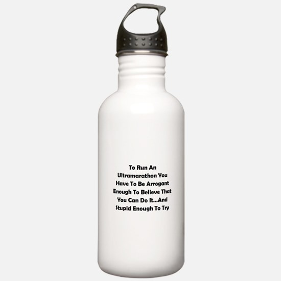 Ultramarathon Saying Water Bottle