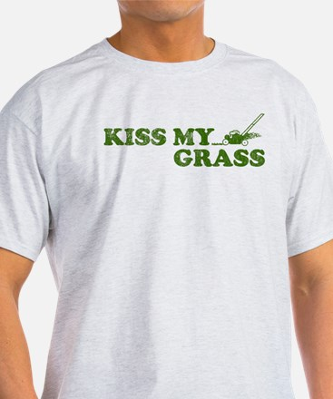 Kiss my Grass T-Shirt