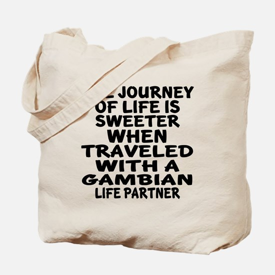 Traveled With Gambian Life Partner Tote Bag