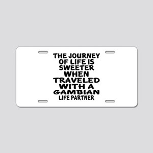 Traveled With Gambian Life Aluminum License Plate
