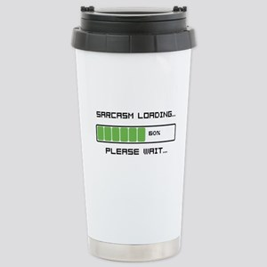 Sarcasm Loading Stainless Steel Travel Mug