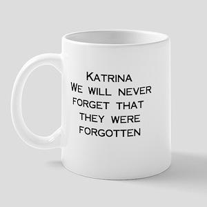 Katrina: We Will Never Forget Mug