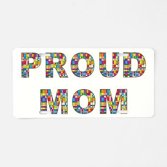 PROUD MOM Aluminum License Plate