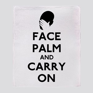 Face Palm And Carry On Throw Blanket