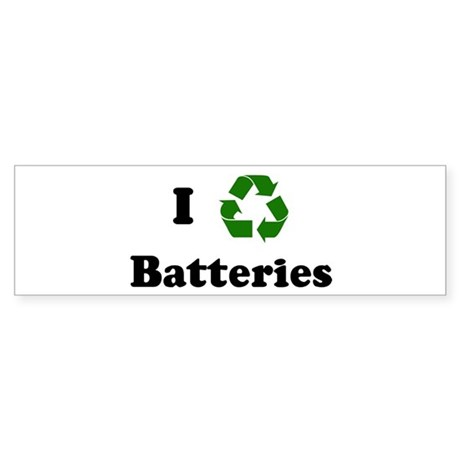 I recycle Batteries Bumper Sticker