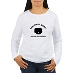 How Many More Women's Long Sleeve T-Shirt