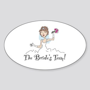 Brunette Team Bride Oval Sticker
