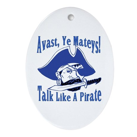 Talk Like A Pirate Oval Ornament