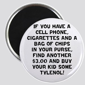 Buy Some Tylenol! Magnet