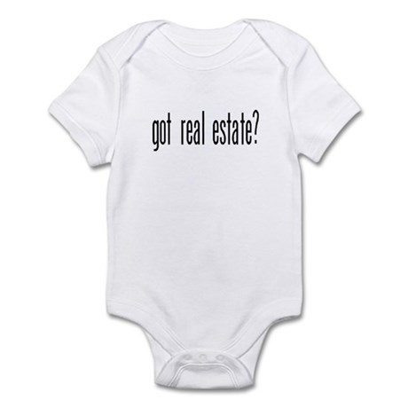 GOT REAL ESTATE? Infant Bodysuit