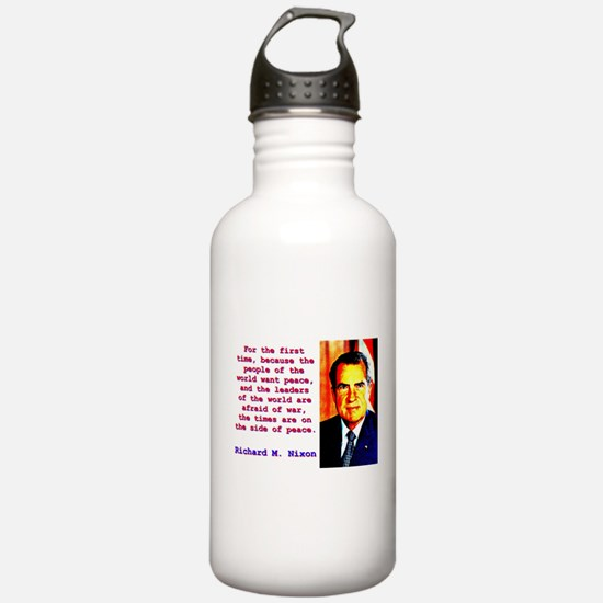 For The First Time - Richard Nixon Water Bottle