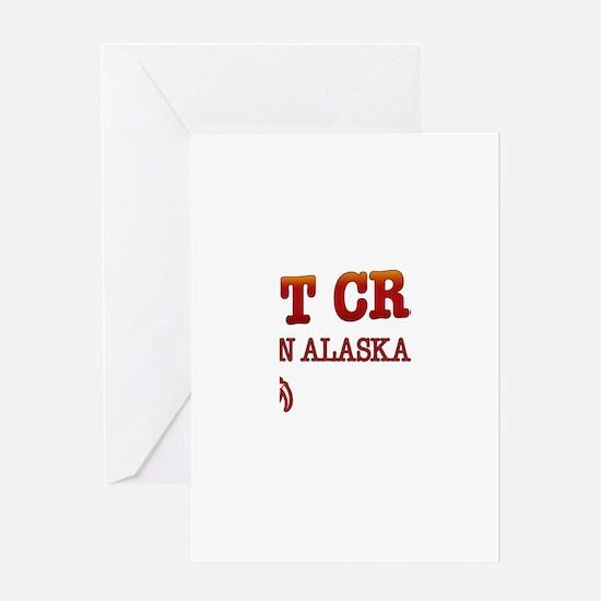 I GOT CRABS IN ALASKA Greeting Card